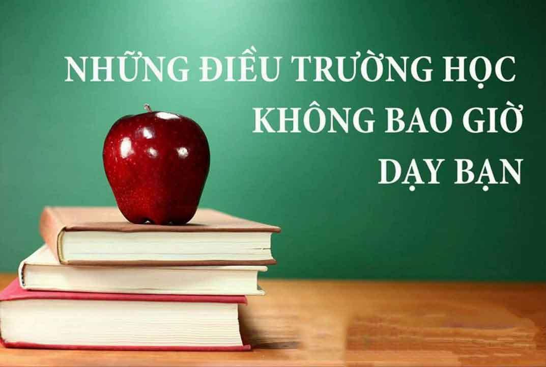 nhung dieu truong hoc khong day ban