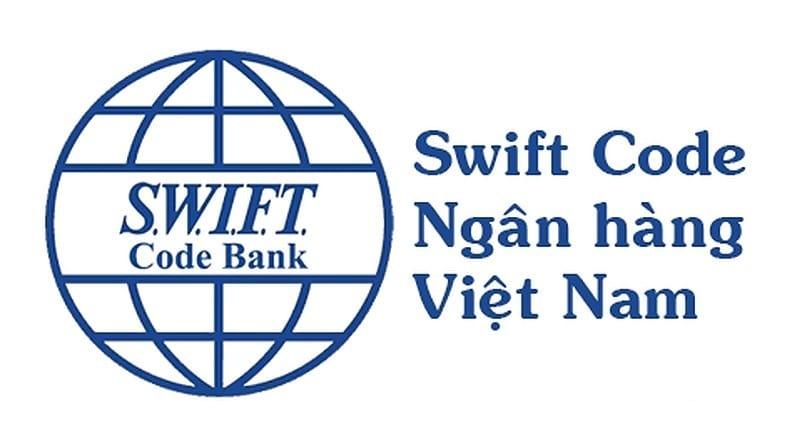 Swift code và tên tiếng Anh ngân hàng