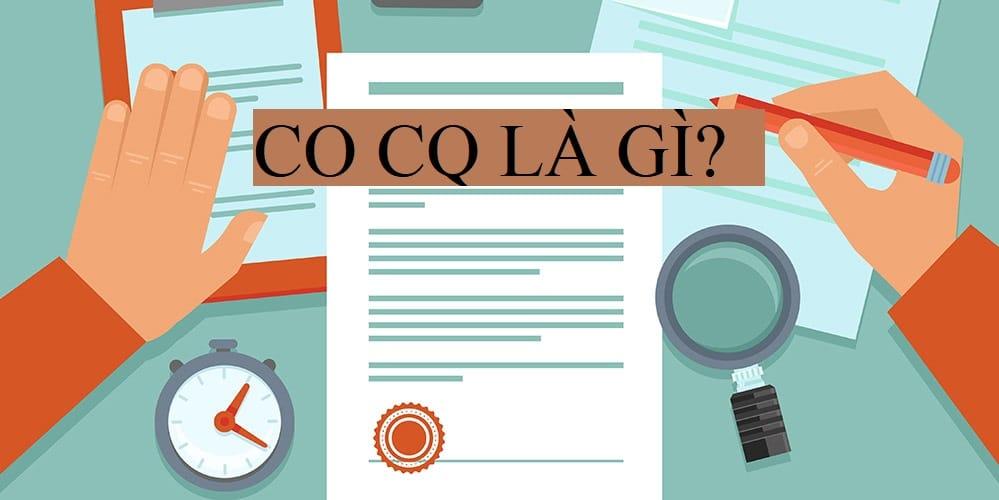CO CQ là gì trong xuất nhập khẩu hàng hóa